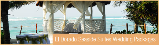 El Dorado Seaside Suites Wedding Packages